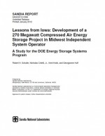 Lessons from Iowa: Development of a 270 MW Compressed Air Energy Storage Project